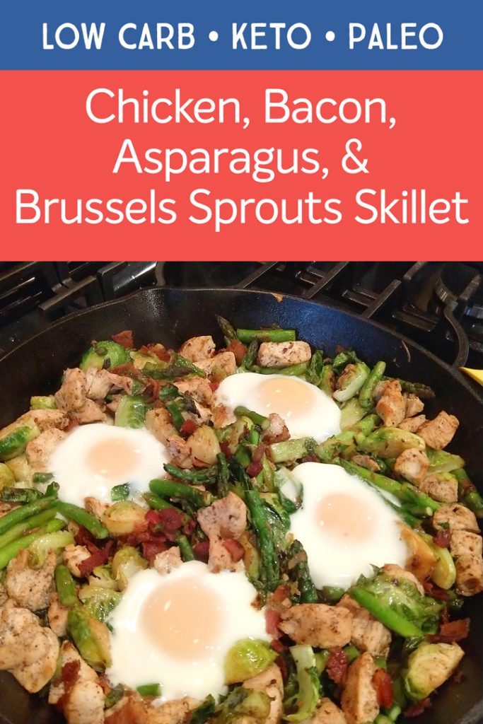 Chicken bacon asparagus and Brussels sprouts skillet for Pinterest