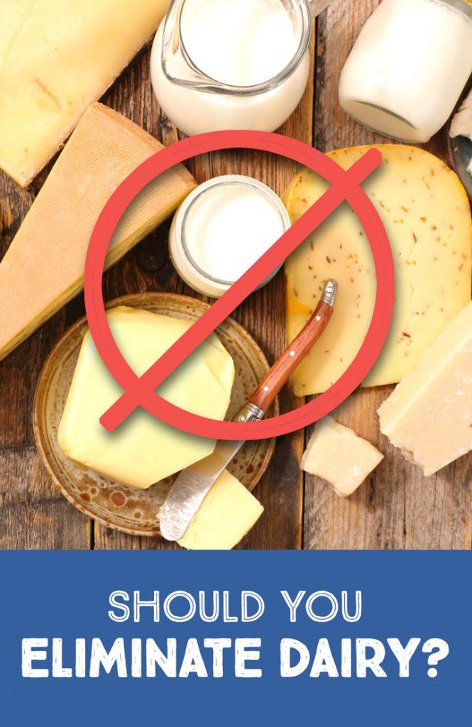 eliminate dairy